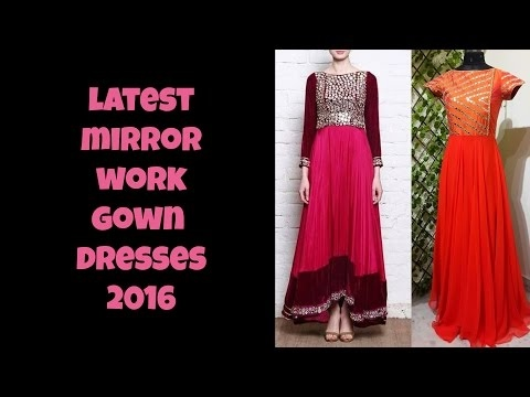 Latest Mirror Work Gown Dresses