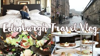 Travel Vlog | 3 Days In Edinburgh