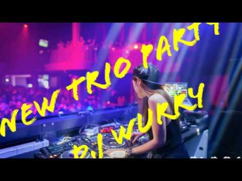 New trio party by dj wurry