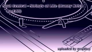 Soul Central - Strings of Life (Danny Krivit Re-Edit)