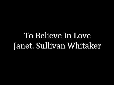 To Believe In Love - J.S. Whitaker