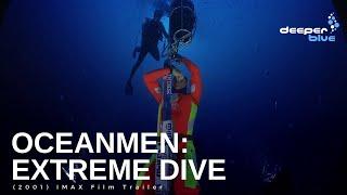 Oceanmen: Extreme Dive (2001) IMAX Film Trailer