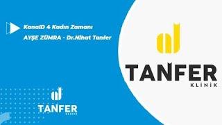 KanalD 4 Kadın Zamanı Final - Dr.Nihat Tanfer 26.10.2018