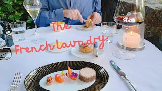 The French Laundry dining I 9-course Chef's Tasting Menu #TFL #thefrenchlaundry #napa