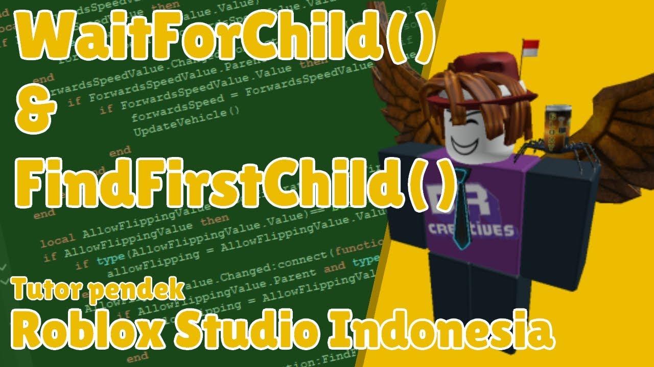 Waitforchild Findfirstchild Roblox Studio Indonesia Tutor