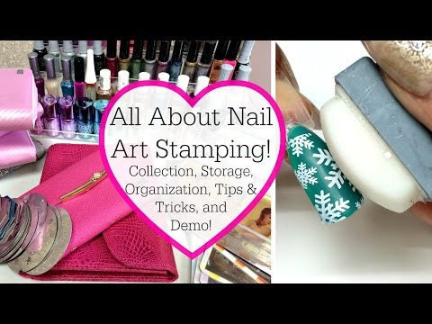 All About Nail Art Stamping | Stamping Collection, Storage & Demo!