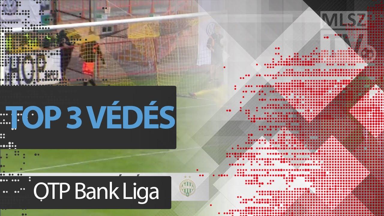 TOP 3 VÉDÉS – 33. forduló | OTP Bank Liga | 2017/2018