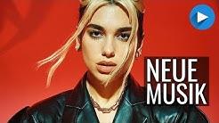 Neue Musik • APRIL 2020 - 50 Neue Lieder