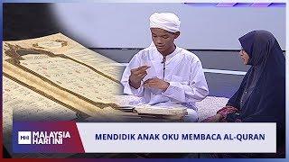 Mendidik Anak OKU Membaca Al-Quran | MHI (22 Mei 2019)