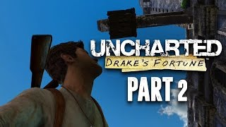 Uncharted The Nathan Drake Collection - Uncharted Drake's Fortune Walkthrough Gameplay Part 2