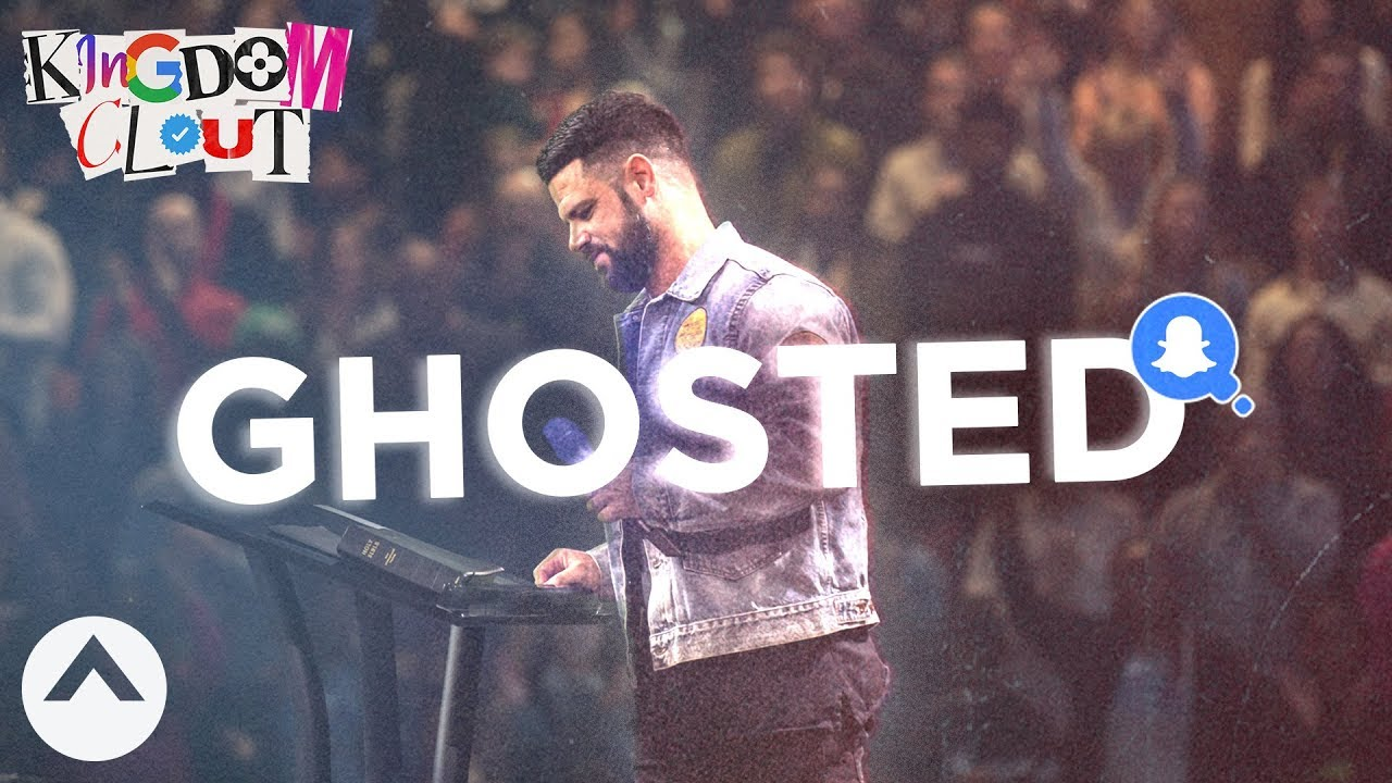 Ghosted | Kingdom Clout Part 3 | Pastor Steven Furtick | Elevation Church
