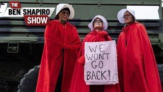 Abortion Wars | The Ben Shapiro Show Ep. 782