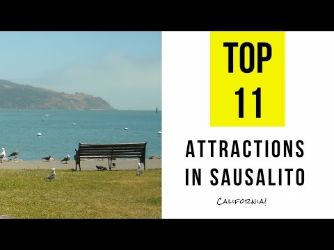 Top 11. Best Tourist Attractions in Sausalito, California