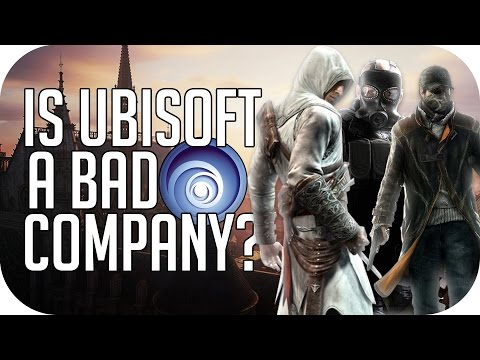 Is Ubisoft A Bad Company?