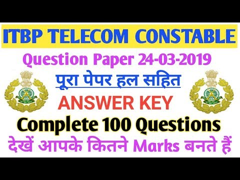 ITBP Telecom Constable Exam 2019|| Answer Key|| Solved Paper|| Complete solution