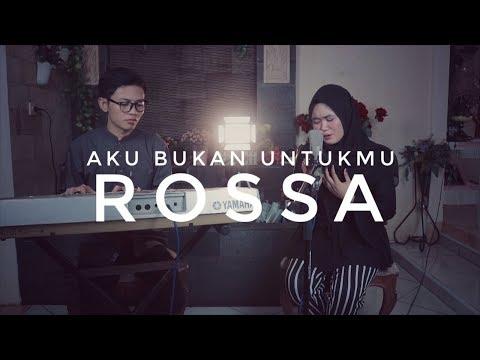 Aku Bukan Untukmu - Rossa Cover By Adi And Novita