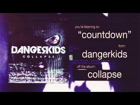 dangerkids - countdown