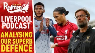 ANALYSING LIVERPOOL'S SUPERB DEFENCE | LIVERPOOL FC PODCAST