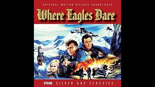 Where Eagles Dare - The Film Score Of Ron Goodwin