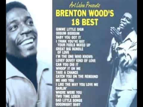 Brenton Wood - Best Thing I Ever Had.mp4