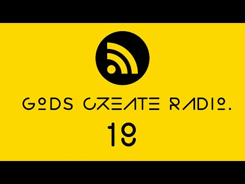 Gods Create Radio 18 ( Top Apps: Trello, Buffer, Audible, Quickbooks) (Music: Future, Kodak, Dreezy)