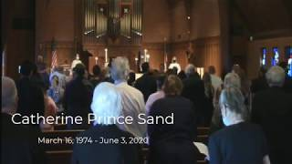Catherine Prince Sand's Memorial Service