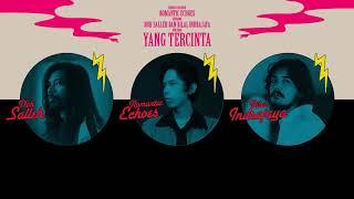 Romantic Echoes, Noh Salleh, Bilal Indrajaya - Yang Tercinta (Lyric Video)