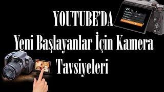 Youtube'da Video İçin F/P 2 Kamera Tavsiyesi (Mart 2016)