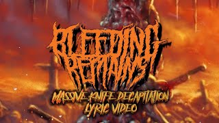 BLEEDING REMAINS - MASSIVE KNIFE DECAPITATION [OFFICIAL LYRIC VIDEO] (2020) SW EXCLUSIVE