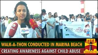 Walk-a-thon conducted in Marina Beach creating Awareness against Child Abuse