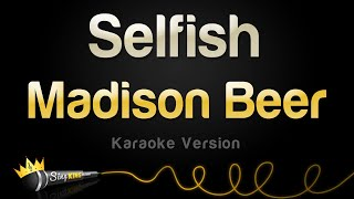 Madison Beer - Selfish (Karaoke Version)