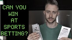 How to Win at Sports Betting! Is it even possible?