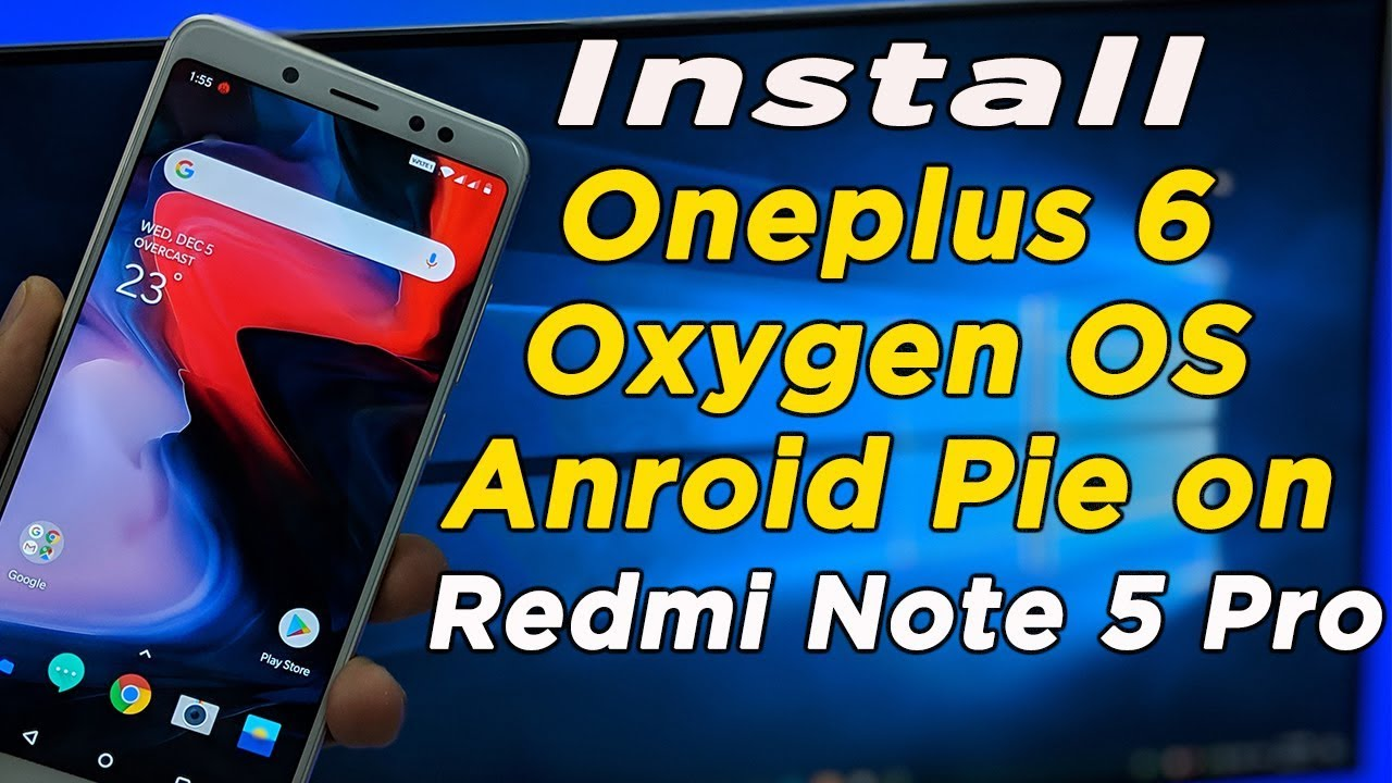 OnePlus 6 OxygenOS Android Pie ROM Features and Review | Redmi Note 5 pro