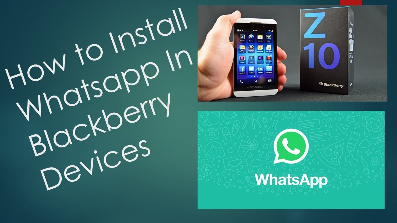 How to Install Whatsapp in Blackberry Devices(Z10, Z30   ,)