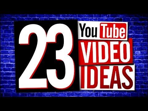 YouTube Video Ideas 2017
