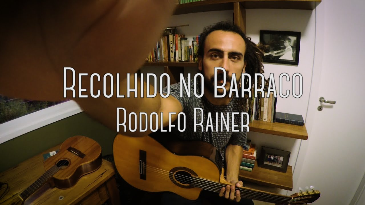 Rodolfo Rainer - Recolhido no Barraco