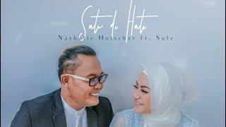 SULE & NATHALIE - SATU DI HATI (OFFICIAL LYRIC VIDEO)
