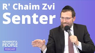 Meaningful People #8 - Rabbi Chaim Zvi Senter