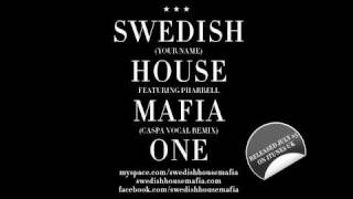 Swedish House Mafia - One (Your Name) ft. Pharrell (Caspa Vocal Remix)