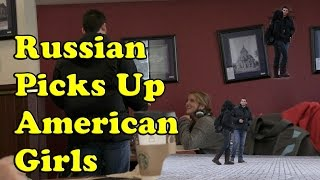 How to Pick Up American Girls ft. David The Russian