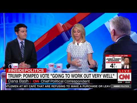 CNN's Dana Bash: It Would Be Unfathomable For Red-State Democrats To Not Support Mike Pompeo