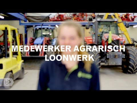 Praktijkleren: Medewerker agrarisch loonwerk