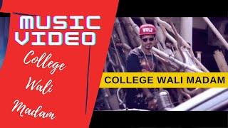 Exclusive : college wali madam | full hindi rap music video 2015 | guru bhai grb |songs