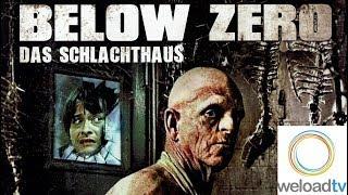 Below Zero - Das Schlachthaus (Horrorfilme auf Deutsch)