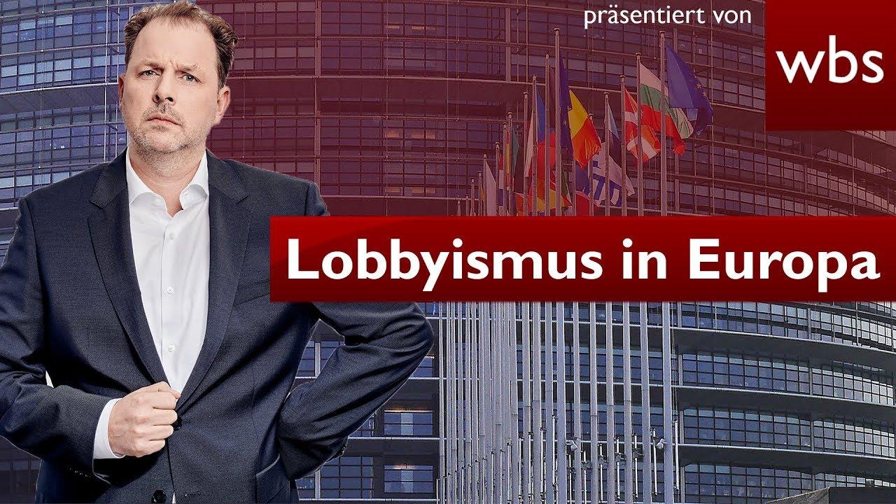 Lobbyismus in Europa – Konzerne kapern Gesetze | Rechtsanwalt Christian Solmecke