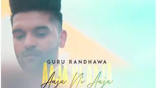 Aaja ni Aaja | GuruRandhawa | latest video|song Teaser |1M view