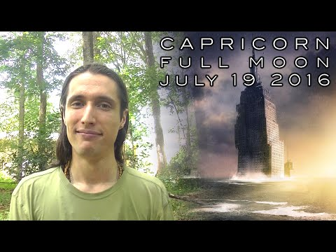 Astrology Forecast - Full Moon in Capricorn, July 19th 2016 - Accepting the Call, Responsible Action