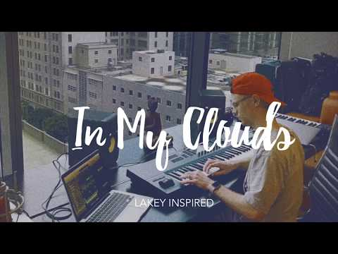 LAKEY INSPIRED - In My Clouds