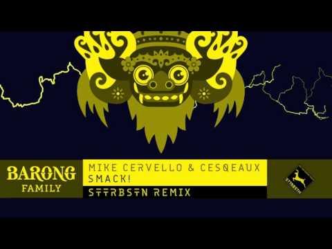 Mike Cervello & Cesqeaux - SMACK! (STTRBSTN Remix)