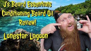 J's Beard Essentials - Conditioning Beard oil Review